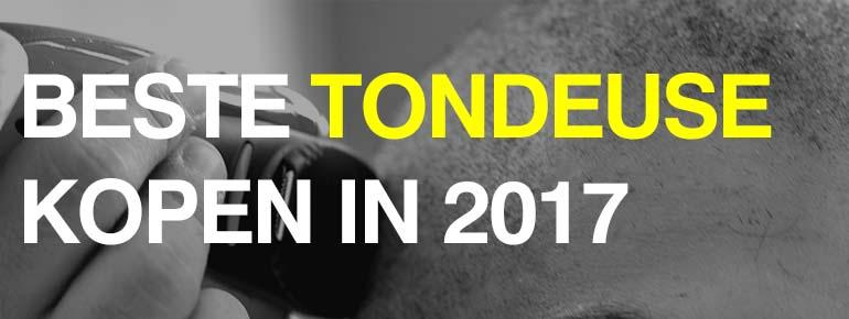 Beste Tondeuse Kopen 2017
